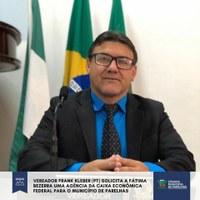 Aprovada matéria que solicita da Governadora FÁTIMA, uma Agência da CAIXA para Parelhas