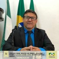Vereador Frank solicita ao prefeito a pavimentação do acesso a Casa do Idoso